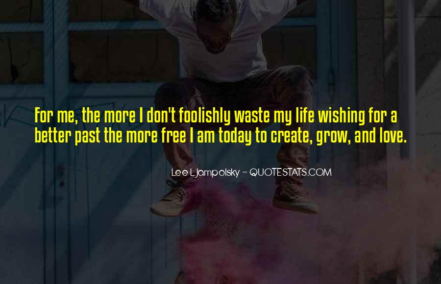 L Love My Life Quotes #1503273