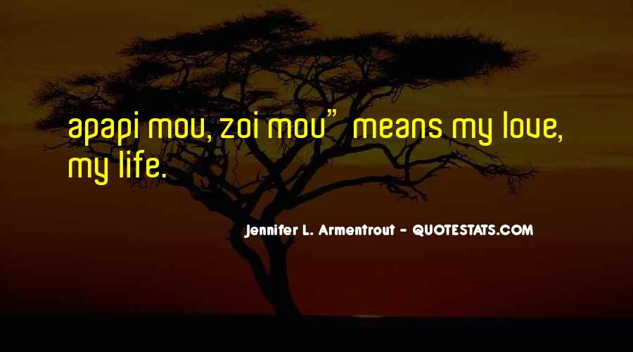 L Love My Life Quotes #1513833