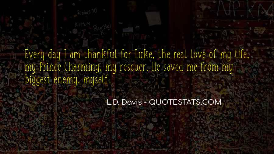 L Love My Life Quotes #1538263