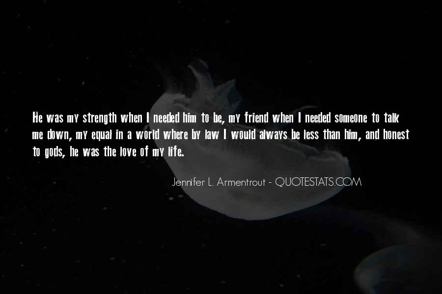 L Love My Life Quotes #1580602