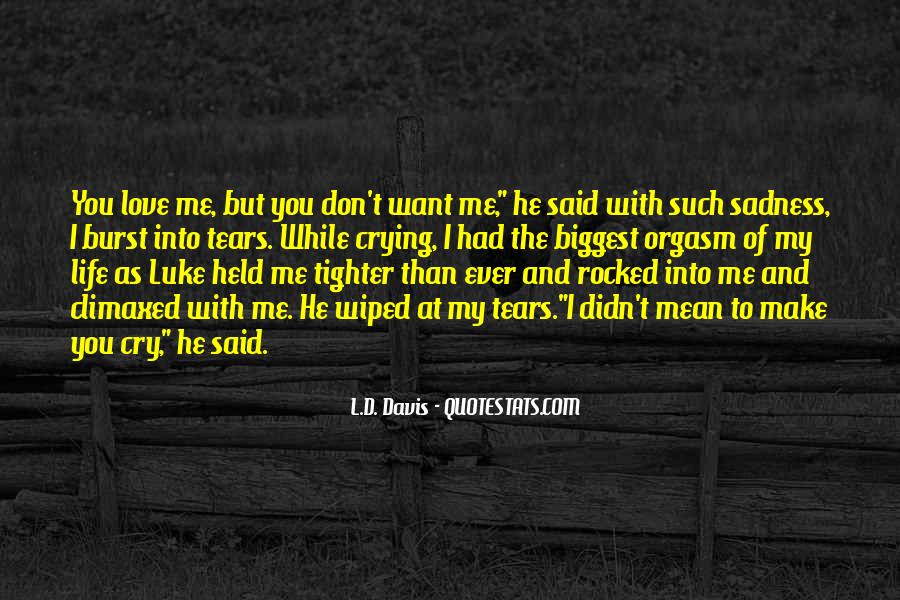 L Love My Life Quotes #337471