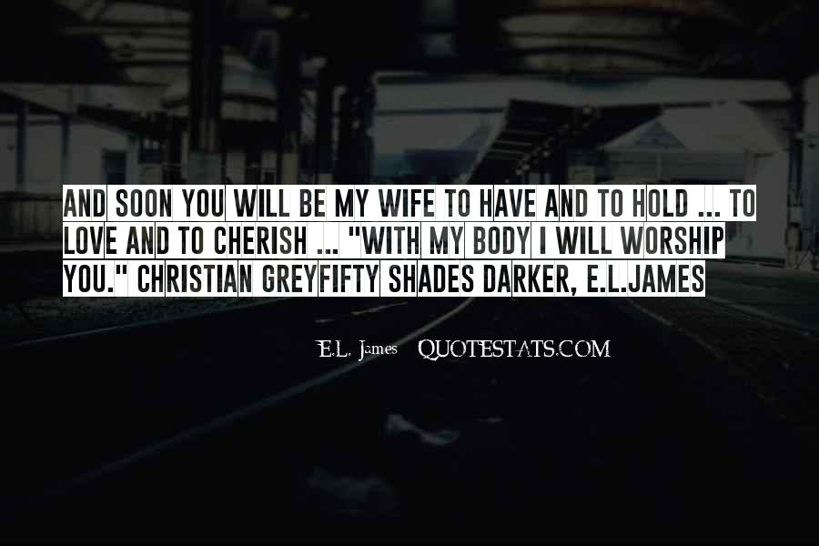L Love My Wife Quotes #1398971
