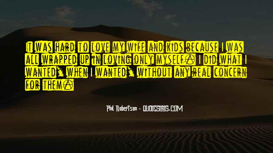 L Love My Wife Quotes #39252