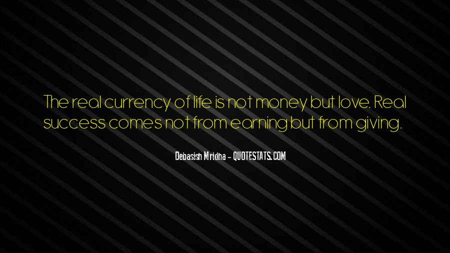 Quotes About Earning What You Get #18688