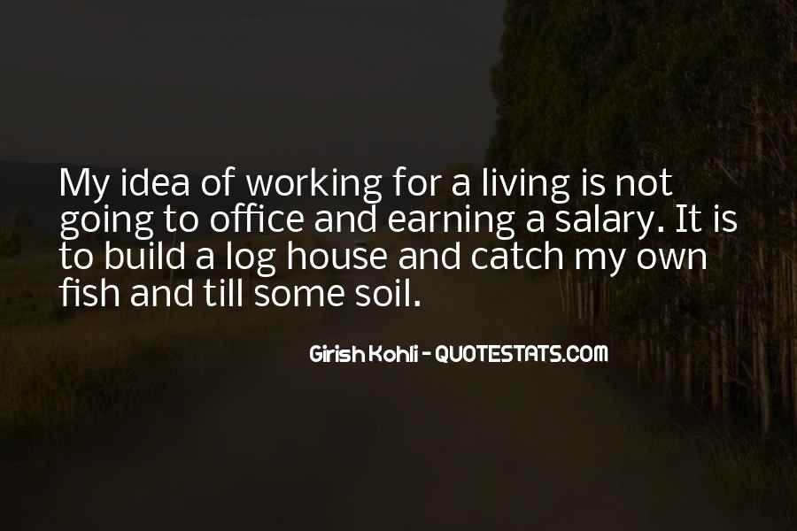 Quotes About Earning What You Get #41747