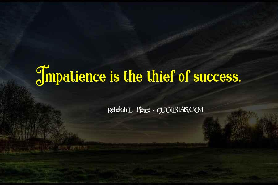 L'impatience Quotes #1453491