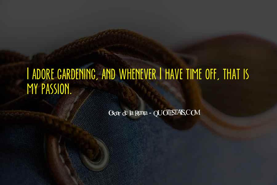 La Passion Quotes #1031624
