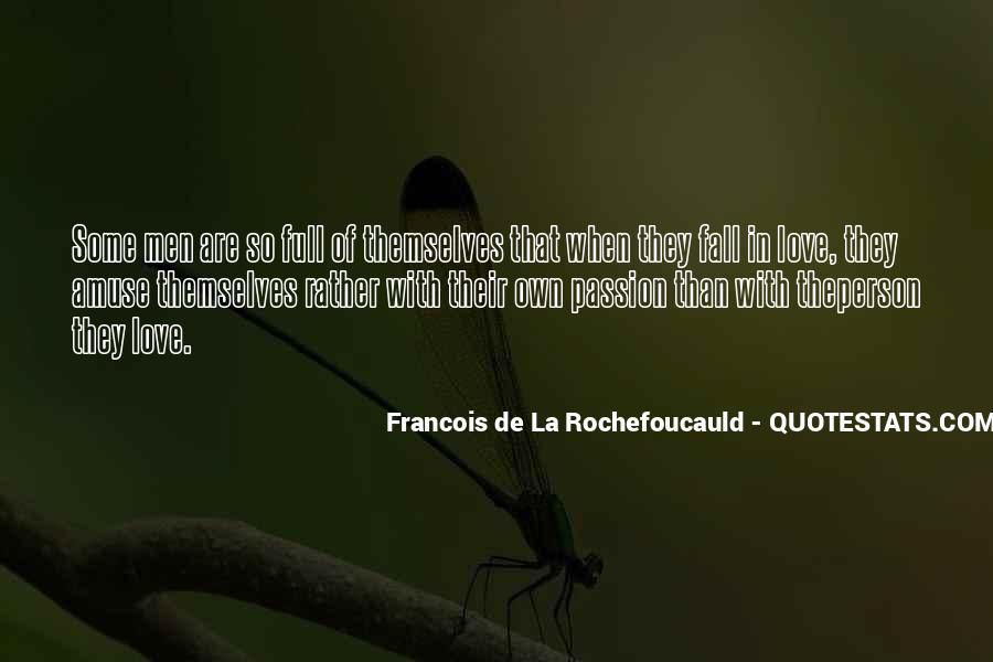 La Passion Quotes #1278671