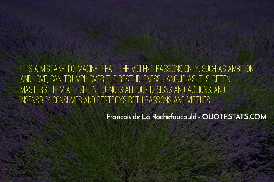 La Passion Quotes #1453802