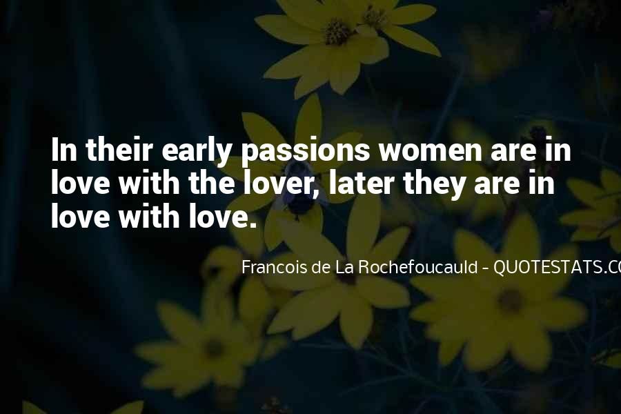 La Passion Quotes #1474367
