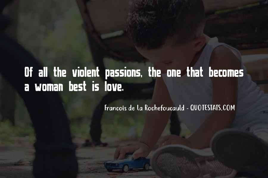 La Passion Quotes #1508165