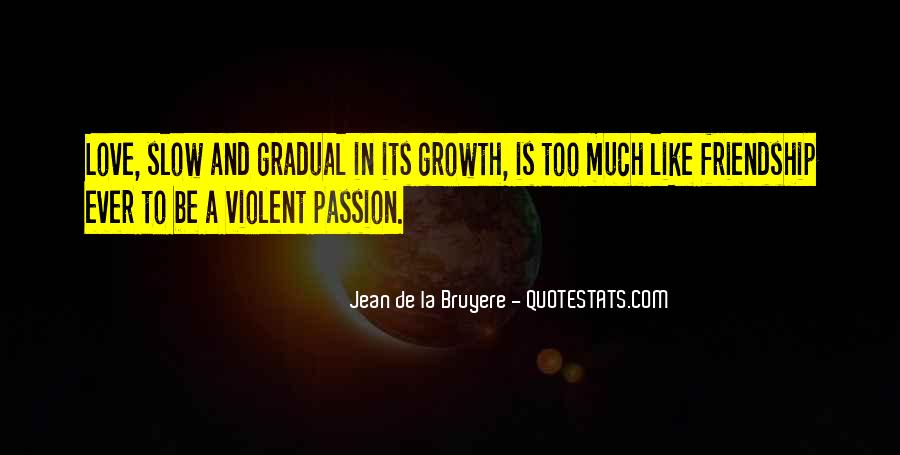 La Passion Quotes #1790566