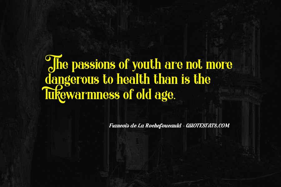 La Passion Quotes #941266