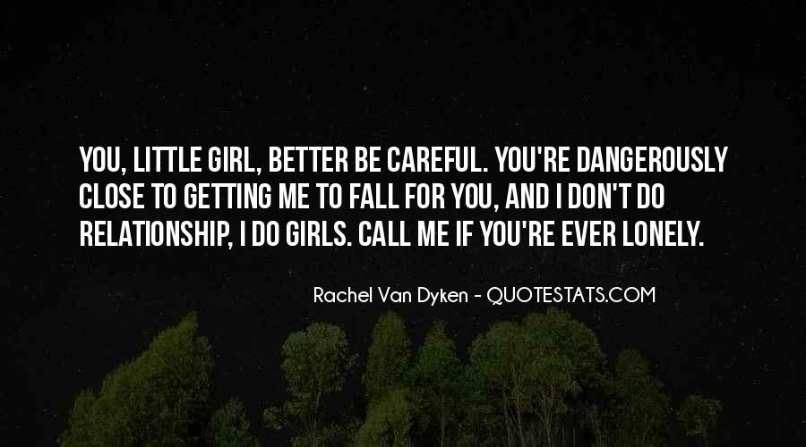 Quotes About Dyken #121441