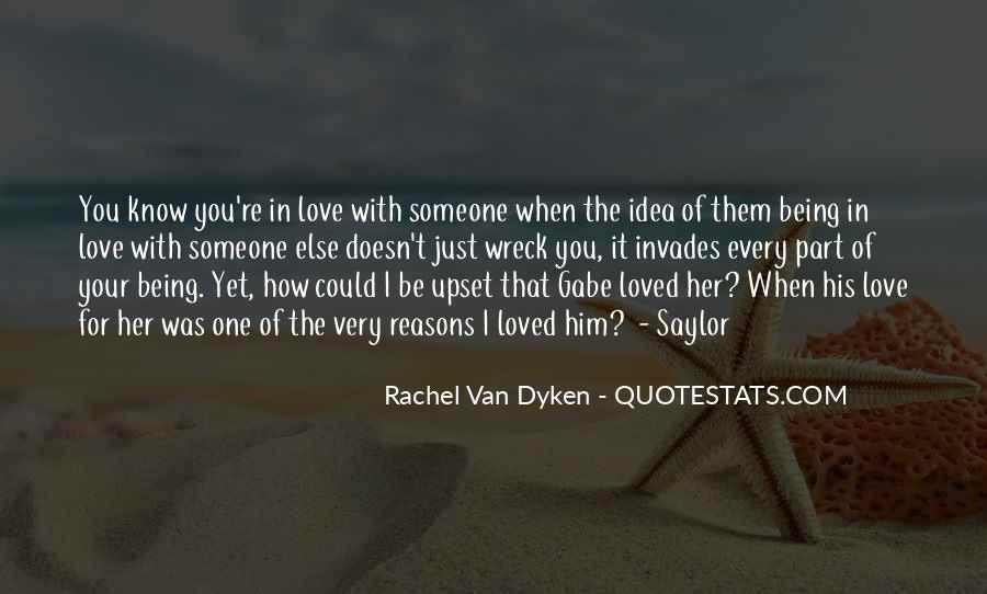 Quotes About Dyken #137141