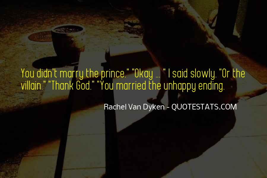 Quotes About Dyken #148828