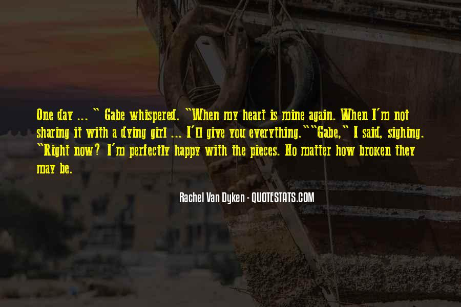 Quotes About Dyken #160906