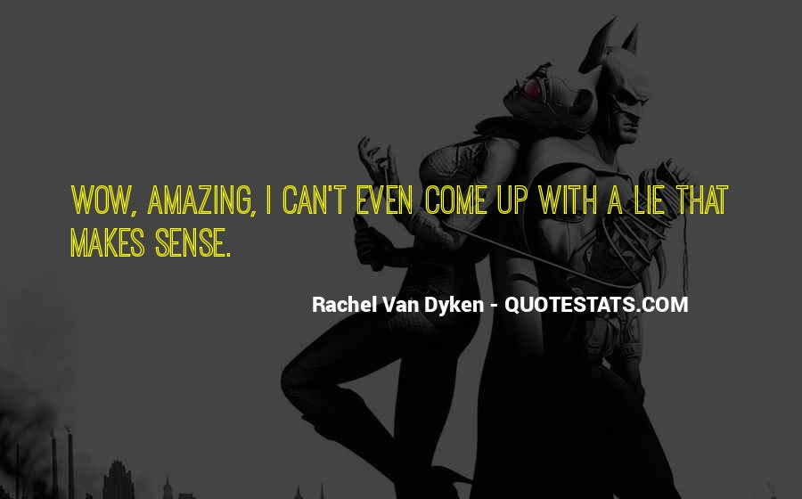 Quotes About Dyken #182942