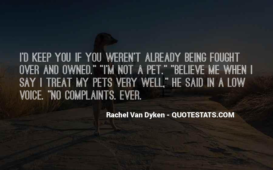 Quotes About Dyken #212387