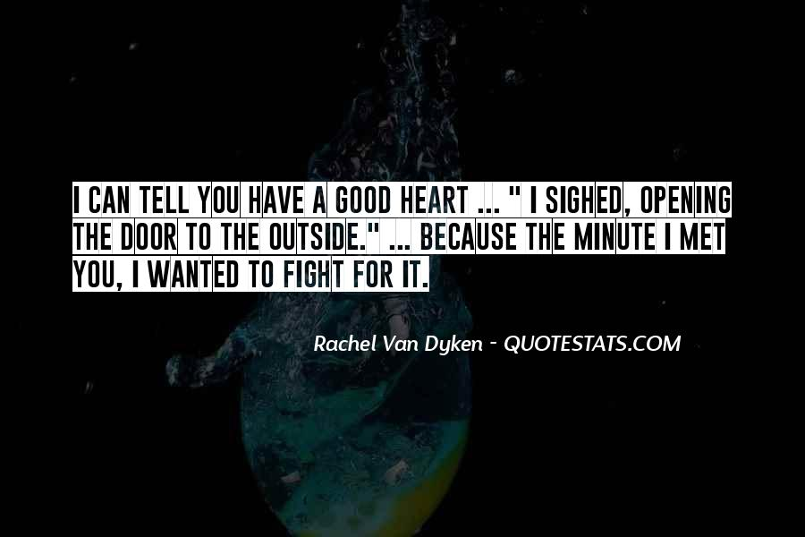 Quotes About Dyken #29281