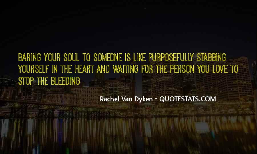 Quotes About Dyken #363048