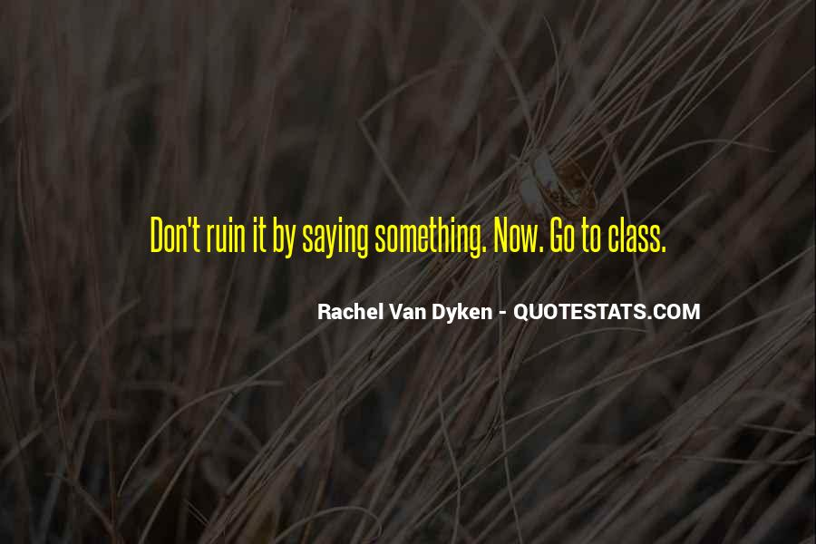Quotes About Dyken #417632