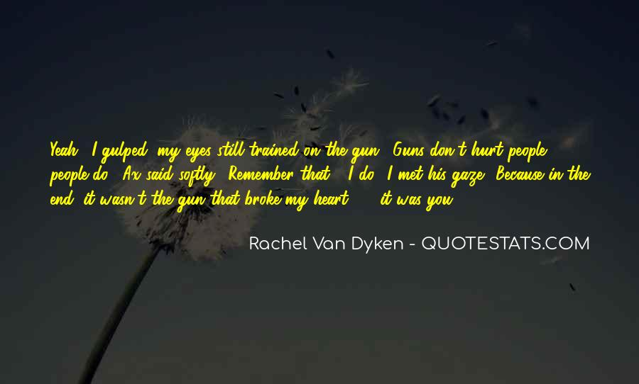 Quotes About Dyken #443606