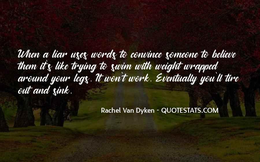 Quotes About Dyken #50977