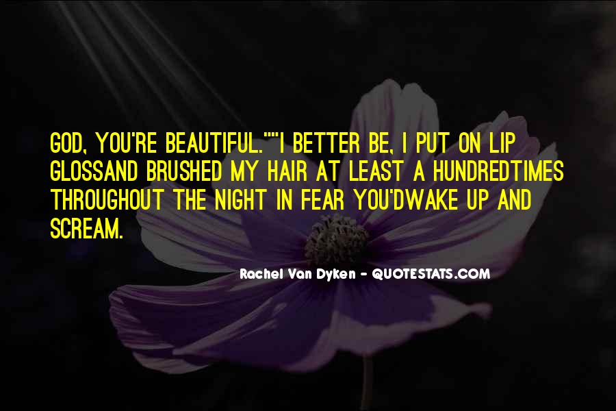 Quotes About Dyken #551330