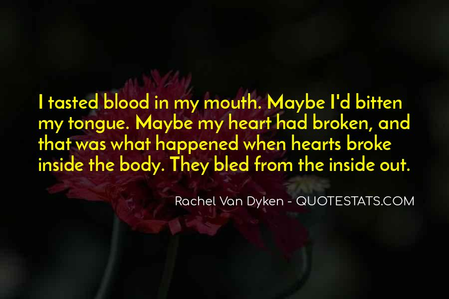 Quotes About Dyken #561518