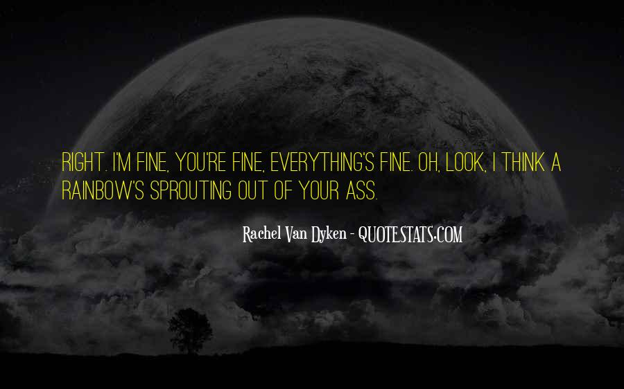 Quotes About Dyken #572268