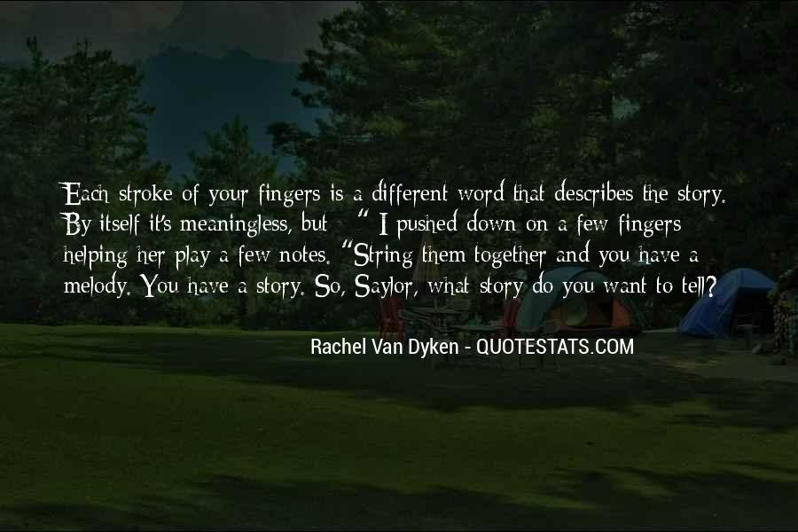 Quotes About Dyken #603213