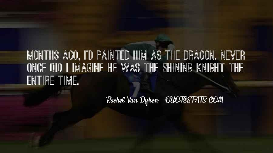 Quotes About Dyken #62481