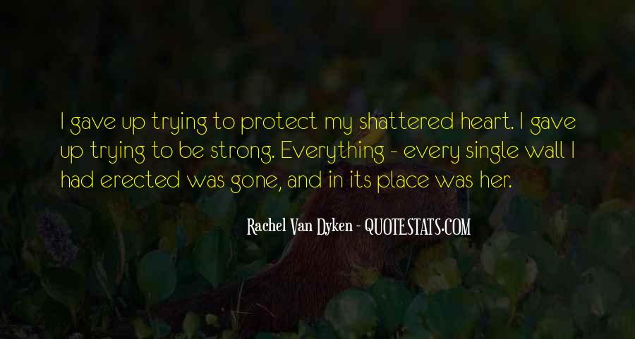 Quotes About Dyken #92206