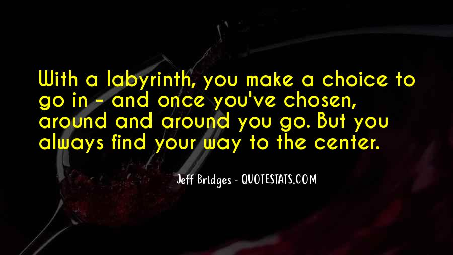 Labyrinth Quotes #244694