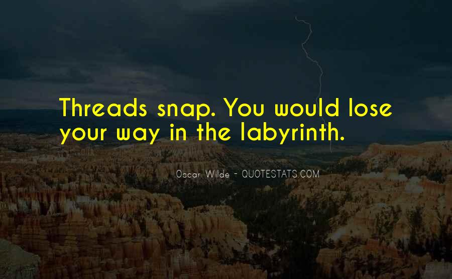 Labyrinth Quotes #382894