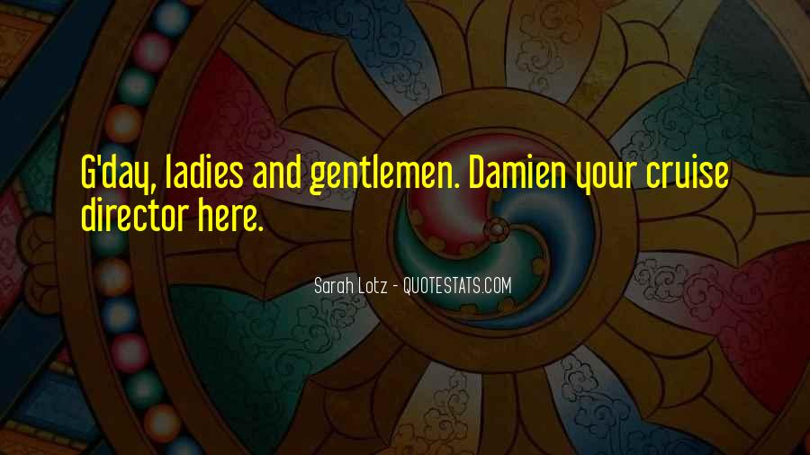 Ladies Day Out Quotes #1082178