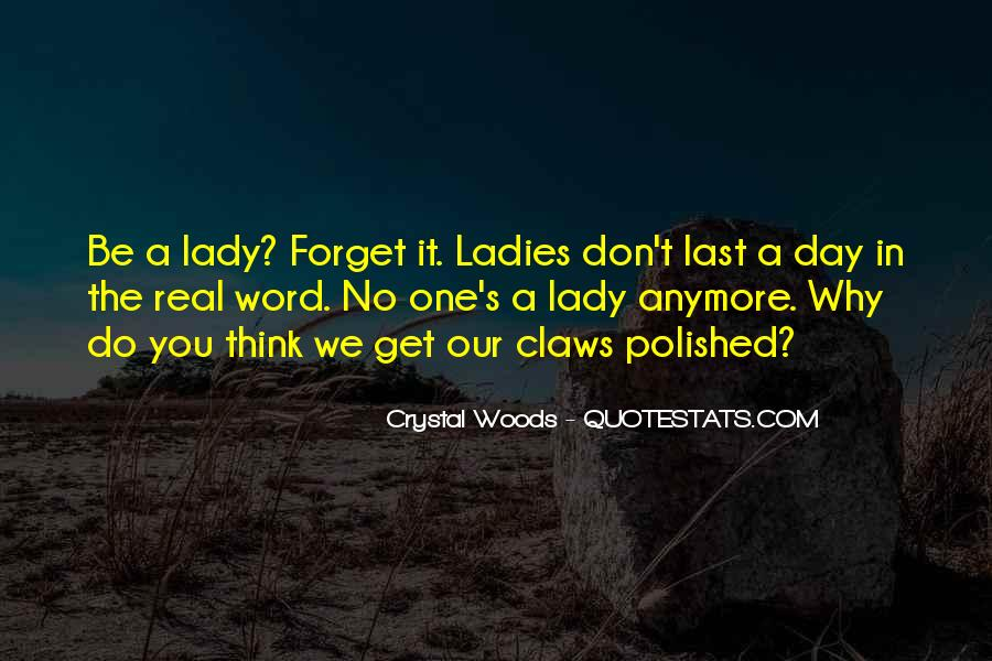 Ladies Day Out Quotes #1374042
