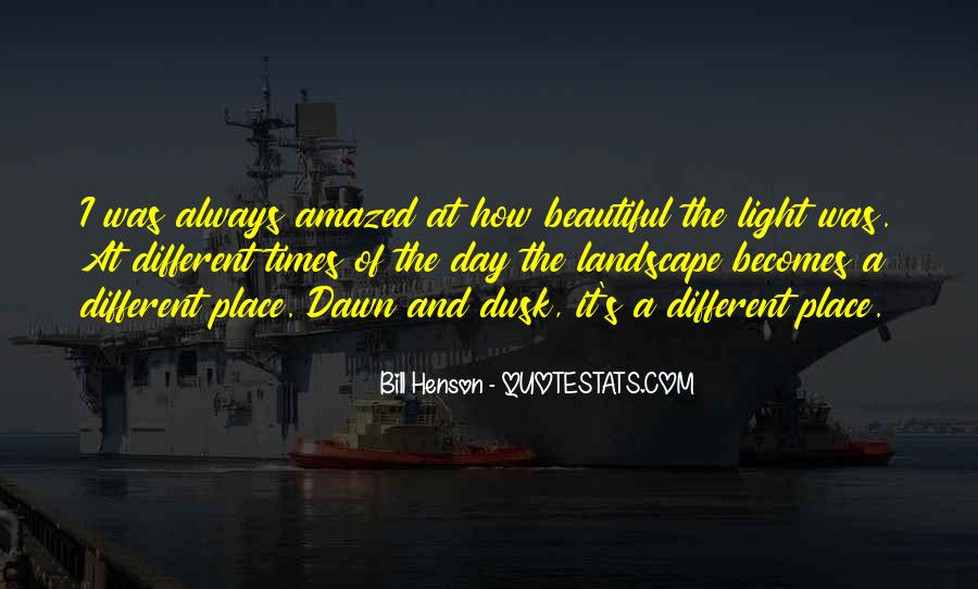 Quotes About Dusk And Dawn #1004528