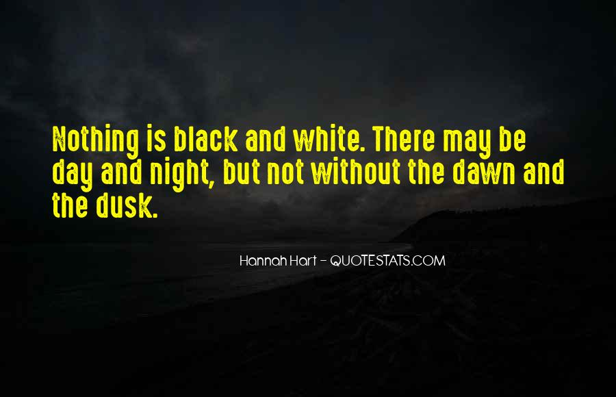 Quotes About Dusk And Dawn #1086036