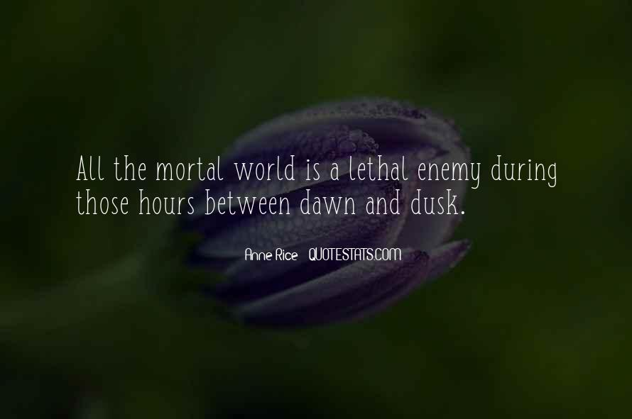 Quotes About Dusk And Dawn #1314619