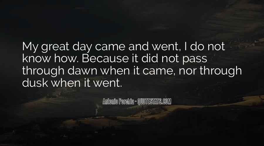 Quotes About Dusk And Dawn #1730629