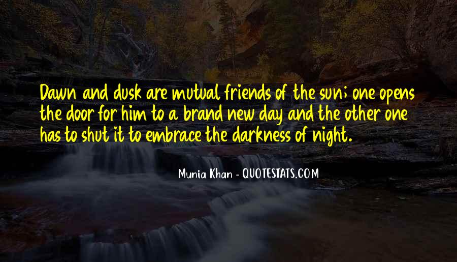 Quotes About Dusk And Dawn #1858974