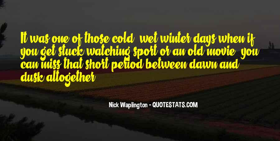 Quotes About Dusk And Dawn #584684