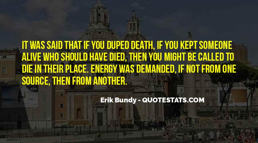 Quotes About Duped #1044153