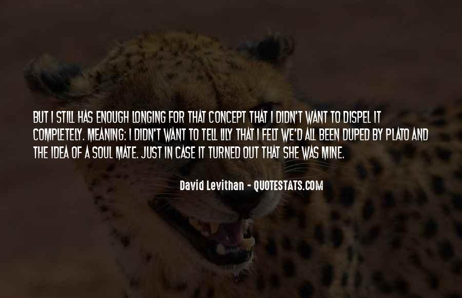 Quotes About Duped #143498