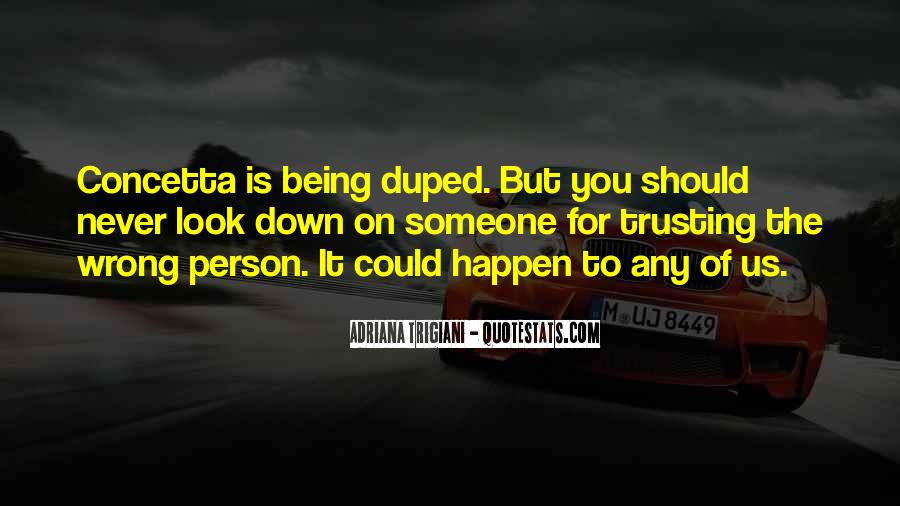 Quotes About Duped #1449105