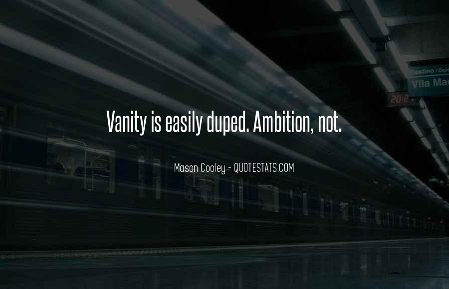Quotes About Duped #228516