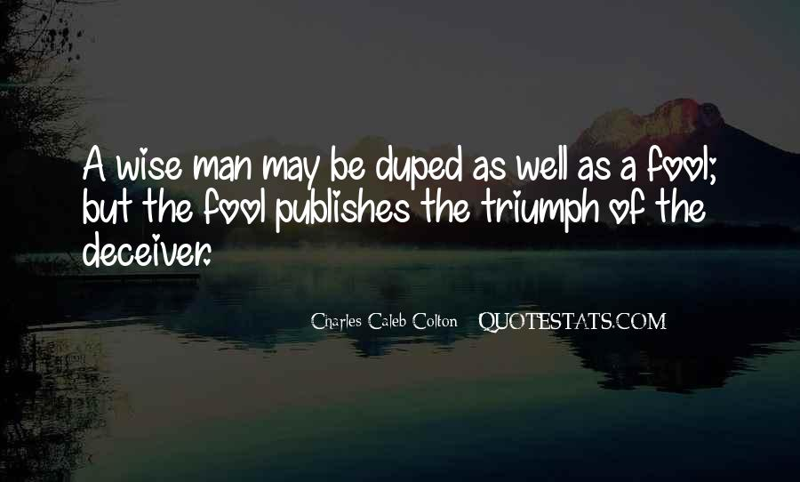 Quotes About Duped #63288