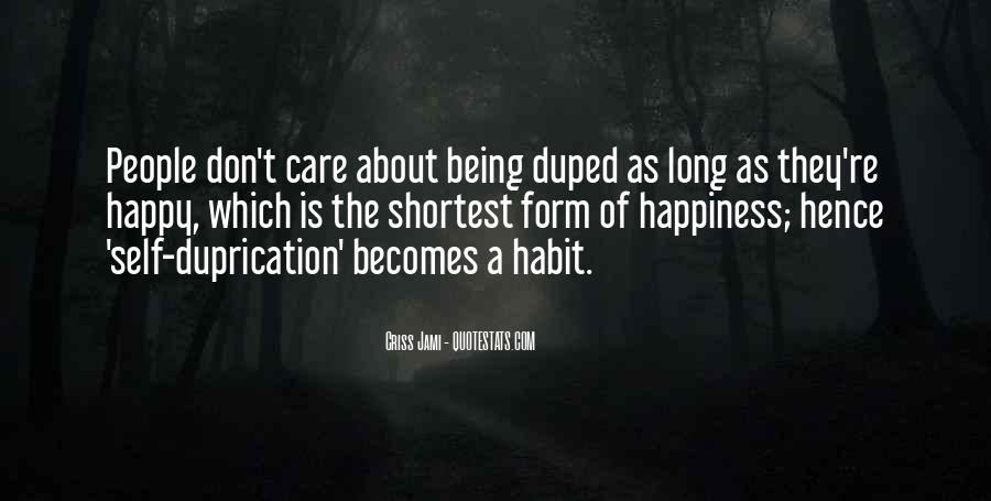 Quotes About Duped #761162